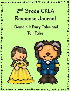 2nd Grade CKLA Journal - Domain 1 Fairy Tales and Tall Tales