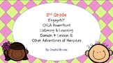 CKLA Listening and Learning Domain 4 Lesson 8