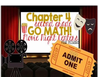 2nd Grade Chapter 4 Go Math Centers Movie Night Addition Centers
