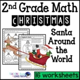 2nd Grade Christmas Math Worksheets Santa Around the World Common Core