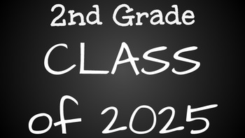 2nd Grade Class of 2025