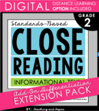 2nd Grade Close Reading - Informational Text **Add-On Extension Pack**