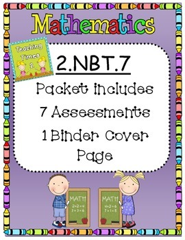 2nd Grade Common Core 2.NBT.7 Math Assessments/Practice
