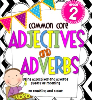2nd Grade Common Core - ADJECTIVES AND ADVERBS
