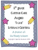 Literacy Centers (NOW EDITABLE!) - Common Core Aligned (Grade 2)