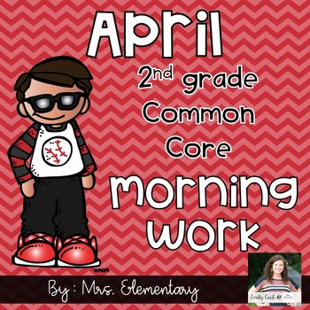2nd Grade Common Core April Morning Work