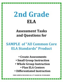 2nd Grade Common Core ELA Assessment Questions and Tasks FREE SAMPLE