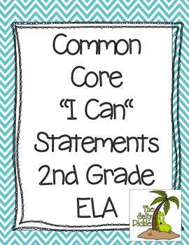 2nd Grade Common Core ELA I Can Statements (chevron)