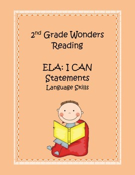 2nd Grade Common Core ELA Language Skills I CAN Statements