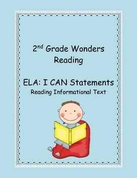2nd Grade Common Core ELA: Reading Informational Text I CAN Statements