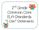 "2nd Grade Common Core ELA Standards - ""I Can"" Statements (OWL THEME)"