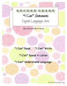 "2nd Grade Common Core English Language Arts ""I Can"" Statements"