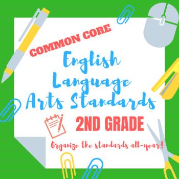 2nd Grade Common Core English Language Arts Standards Organizer
