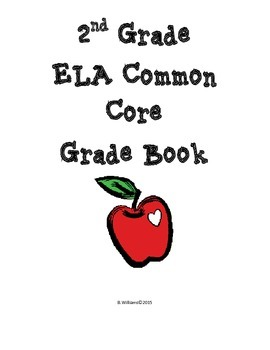 2nd Grade Common Core Grade Book for ELA