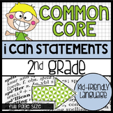 "2nd Grade Common Core ""I Can"" Kid Friendly Statements {full size}"