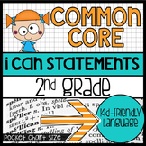 "2nd Grade Common Core ""I Can"" Kid-Friendly Statements {pocket chart size}"