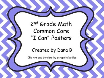 "2nd Grade Common Core ""I Can"" Math Posters - Chevron"