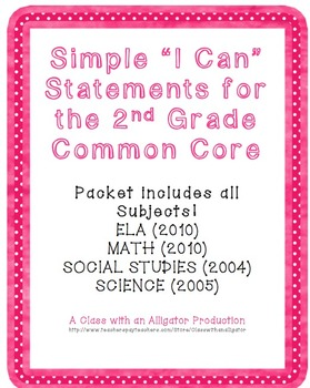"""2nd Grade Common Core """"I Can Statements""""- All Subjects"""
