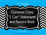 2nd Grade Common Core I Can Statements and Record Book (Bl