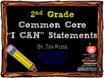 """2nd Grade Common Core """"I Can"""" Student Friendly Statements"""
