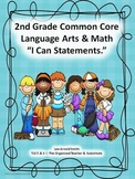 "2nd Grade Common Core Language Arts and Math ""I Can Statements"" Bundled"