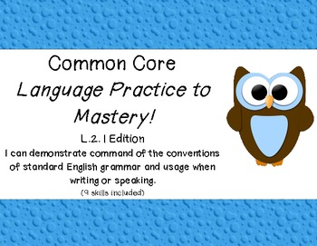 2nd Grade Common Core Language Practice to Mastery! Complete Bundle