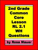2nd Grade Common Core Lesson RL.2.1 Reading Passages with