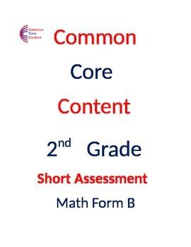 2nd Grade Common Core Math Assessment Bundle SHORT Form A and B Second Grade