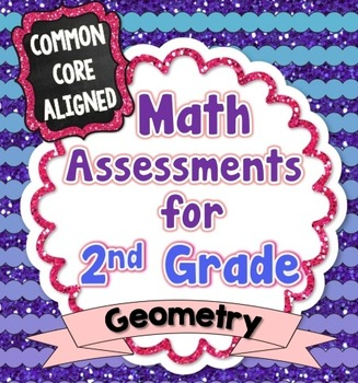 Common Core Math Assessments for 2nd Grade - Geometry