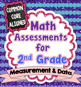 Common Core Math Assessments for 2nd Grade - Measurement and Data (Grade 2 CCSS)