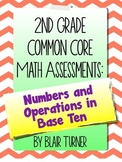 2nd Grade Common Core Math Assessments - Numbers and Operations in Base Ten