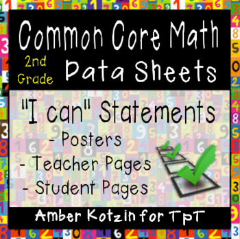 "2nd Grade Common Core Math ""I Can"" Posters and Data Sheets"