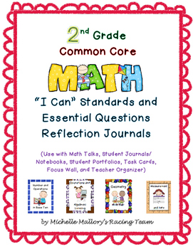"""2nd Grade Common Core Math """"I Can"""" Standards and Essential Questions Reflection"""