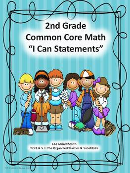 """2nd Grade Common Core Math """"I Can Statements"""""""