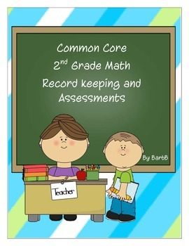 2nd Grade Common Core Math~Record Keeping and Assessments