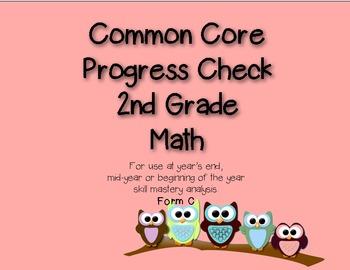 2nd Grade Common Core Progress Check: Math Form C
