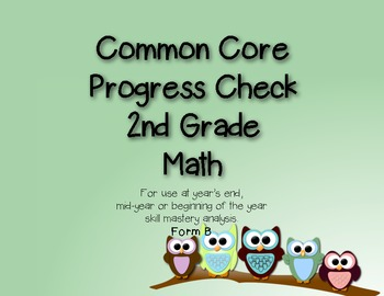 2nd Grade Common Core Progress Check:Math Form B