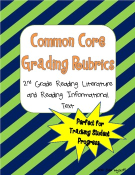 2nd Grade Common Core Reading Rubrics