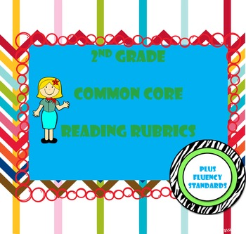 2nd Grade Common Core Reading Standards Rubrics