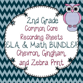 2nd Gr. Common Core Tracking Sheets Math & ELA Bundle-Chevron, Gingham, & Zebra