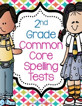 2nd Grade Common Core Spelling Tests