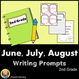 Writing Prompts 2nd Grade Common Core Bundle June, July, and August