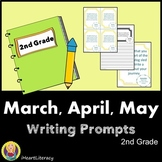 Writing Prompts 2nd Grade Common Core Bundle March, April, and May