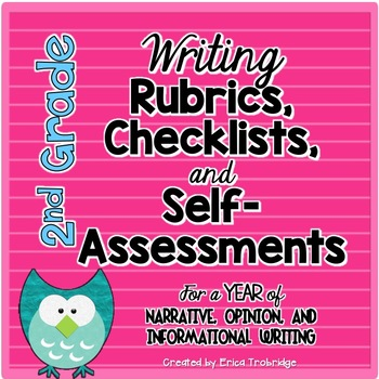 2nd Grade Common Core Writing Rubrics & Checklists for the ENTIRE YEAR!