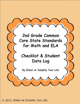 """2nd Grade Common Core for Math and ELA """"Checklist & Student Data Log"""""""