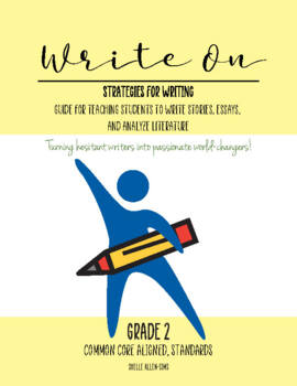 Strategies for Writing 2nd Grade Common Core Writing Lady Shelle Allen