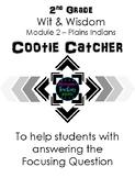 2nd Grade - Cootie Catcher - Wit & Wisdom Module 2 Plains Indians
