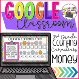 2nd Grade Counting Canadian Coins for Google Classroom Dis