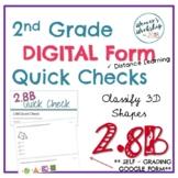 2nd Grade DIGITAL Classify 3D Shapes Quick Check 2.8B Google Form