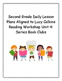 2nd Grade Daily Lesson Plans Aligned to Lucy Calkins Reading Workshop Unit 4